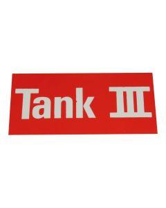 """Hinweisschild   ; """"Tank 3"""""""