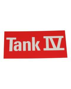 """Hinweisschild   ; """"Tank 4"""""""