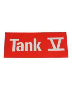 """Hinweisschild   ; """"Tank 5"""""""