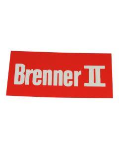 """Hinweisschild   ; """"Brenner 2"""""""