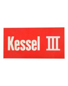 "Hinweisschild   ; ""Kessel III"""