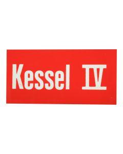 """Hinweisschild   ; """"Kessel IV"""""""